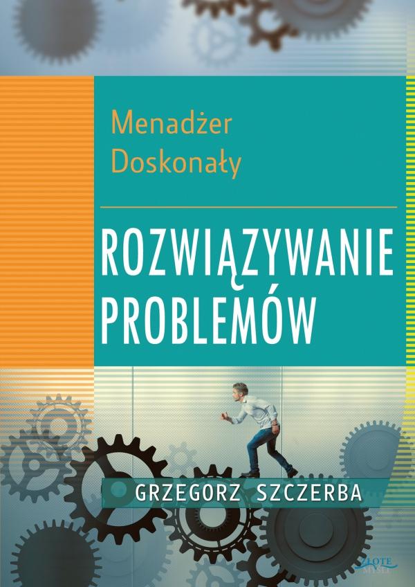 Okładka Książki 5 Menadżer Doskonały - Rozwiązywanie problemów