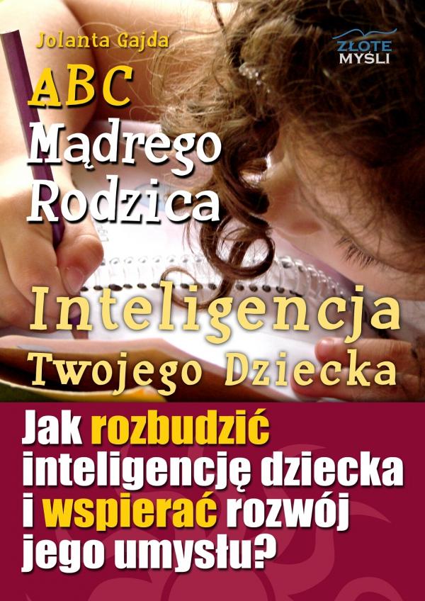 Okładka Książki Abc Mądrego rodzica inteligencja twojego dziecka