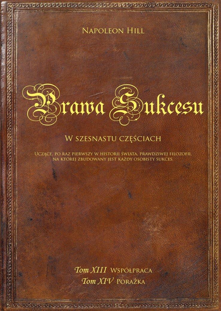 Okładka Książki Prawa Sukcesu. Tom XIII Współpraca i Tom XIV Porażka